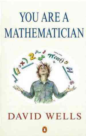Buy You are a Mathematician by David Wells online in india - Bookchor   9780140174809