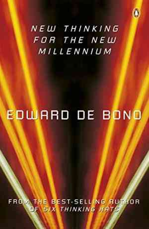 Buy New Thinking for the New Millennium by Edward De Bono online in india - Bookchor | 9780140287769