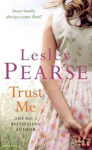 Buy Trust Me by Lesley Pearse online in india - Bookchor | 9780140293357