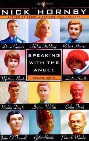 Buy Speaking with the Angel by Nick Hornby online in india - Bookchor   9780140296785