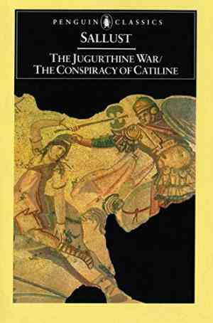 Buy The Jugurthine War and the Conspiracy of Catiline by Sallust online in india - Bookchor   9780140441321