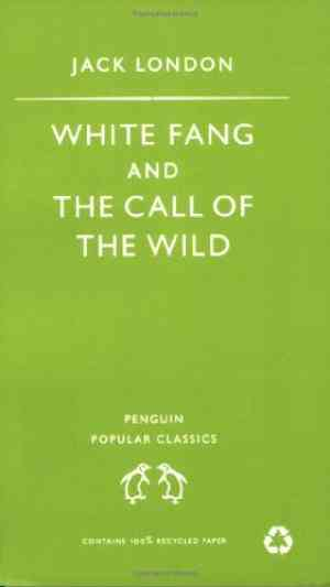 Buy White Fang: AND The Call of the Wild by Jack London online in india - Bookchor | 9780140621143