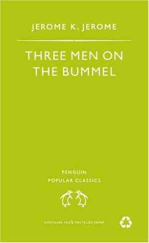 Buy Three Men on the Bummel by Jerome K. Jerome online in india - Bookchor   9780140621457
