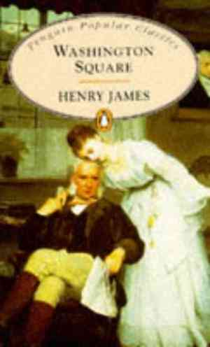 Buy Washington Square by Henry James online in india - Bookchor   9780140621921