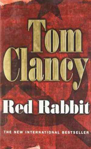 Buy Red Rabbit by Tom Clancy online in india - Bookchor   9780141004914