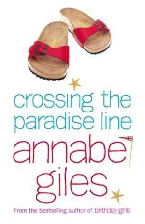 Buy Crossing the Paradise Line by Annabel Giles online in india - Bookchor | 9780141005690