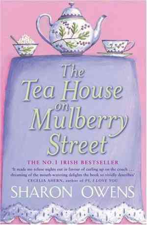 Buy The Tea House on Mulberry Street by Sharon Owens online in india - Bookchor   9780141018720