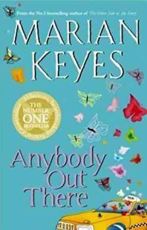 Buy Anybody Out There? by Marian Keyes online in india - Bookchor | 9780141019376