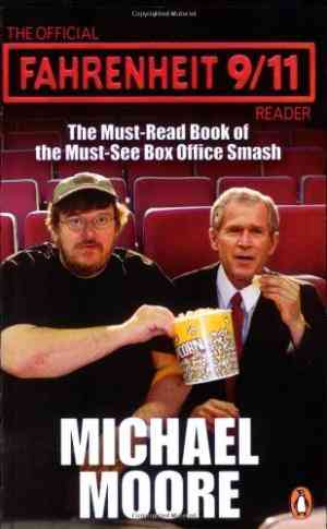 Buy The Official Fahrenheit 9 11 Reader by Michael Moore online in india - Bookchor | 9780141021386