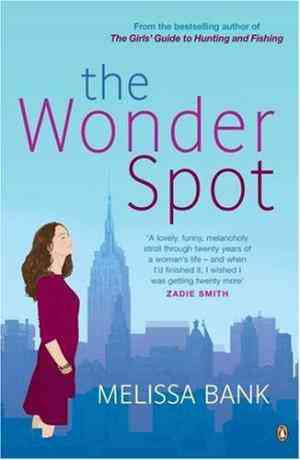 Buy The Wonder Spot by Melissa Bank online in india - Bookchor   9780141021843
