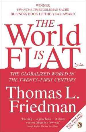 Buy The World is Flat: The Globalized World in the Twenty first Century by Thomas L. Friedman online in india - Bookchor   9780141022727
