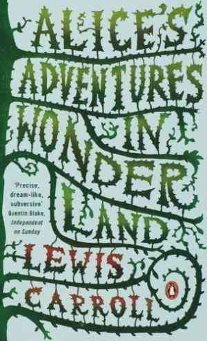 Buy Alice in Wonderland by Lewis Caroll online in india - Bookchor   9780141023557