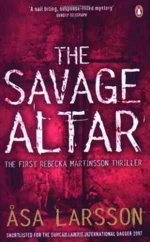 Buy The Savage Altar by Asa Larsson online in india - Bookchor | 9780141024714