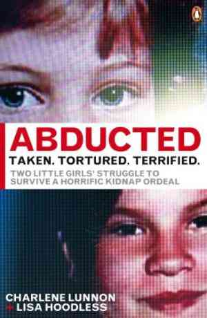 Buy Abducted by Charlene Lunnon online in india - Bookchor   9780141042176