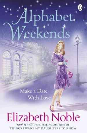 Buy Alphabet Weekends by Elizabeth Noble online in india - Bookchor | 9780141044729