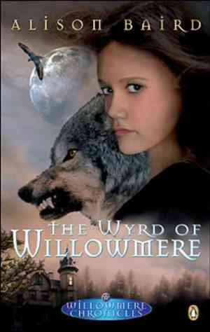Buy Wyrd of Willomere by Alison Baird online in india - Bookchor | 9780143015314