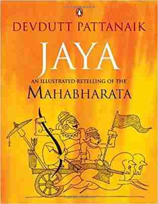 Buy Jaya: An Illustrated Retelling of the Mahabharata by Devdutt Pattanaik online in india - Bookchor | 9780143104254