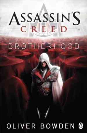 Buy Assassins Creed: Brotherhood by Oliver Bowden online in india - Bookchor | 9780241951712