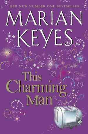 Buy This Charming Man by Marian Keyes online in india - Bookchor | 9780718149130