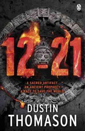 Buy 21 Dec by Dustin Thomason online in india - Bookchor | 9780718193959