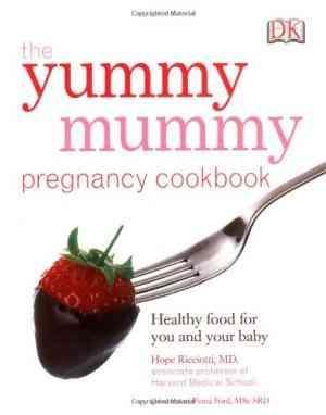 Buy Yummy Mummy Pregnancy Cookbook by Hope Ricciotti online in india - Bookchor | 9781405320351