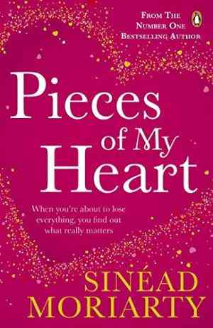 Buy Pieces of My Heart by Sinead Moriarty online in india - Bookchor   9781844881529