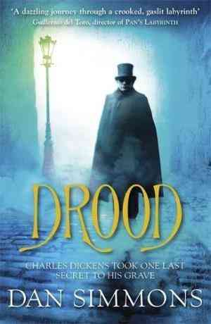 Buy Drood by Dan Simmons online in india - Bookchor   9781847249326