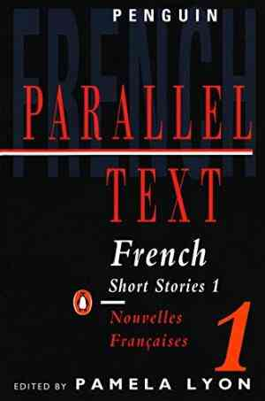 Buy French Short Stories 1: Parallel Text by Various online in india - Bookchor   9780140023855