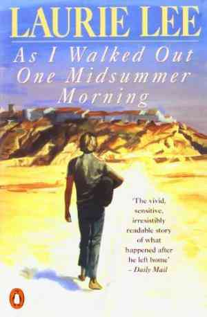 Buy As I Walked Out One Midsummer Morning by Laurie Lee online in india - Bookchor   9780140033182