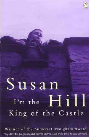 Buy I'm the King of the Castle by Susan Hill online in india - Bookchor | 9780140034912