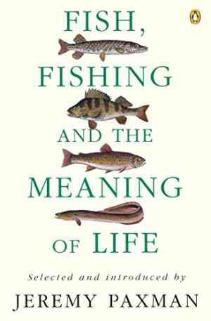 Buy Fish, Fishing and the Meaning of Life by Noelle Stevenson online in india - Bookchor | 9780140237412