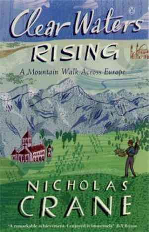 Buy Clear Waters Rising by Nicholas Crane online in india - Bookchor | 9780140243321