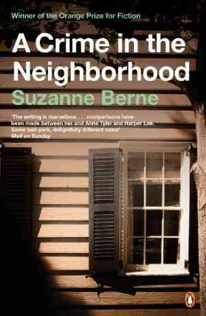Buy Crime in the Neighborhood by Suzanne Berne online in india - Bookchor   9780140273328