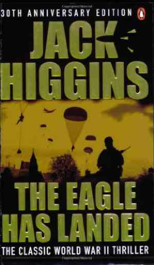 Buy Eagle Has Landed by Jack Higgins online in india - Bookchor | 9780140273342