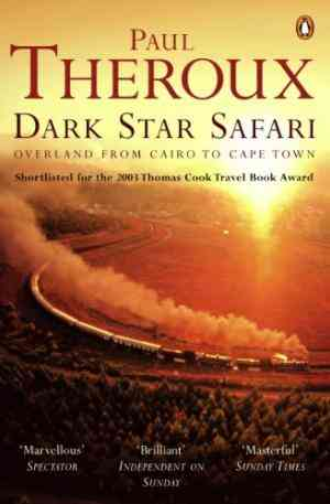 Buy Dark Star Safari by Paul Theroux online in india - Bookchor | 9780140281118
