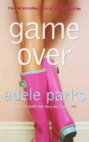 Buy Game Over by Adele Parks online in india - Bookchor | 9780140290660
