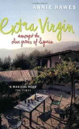 Buy Extra Virgin by Annie Hawes online in india - Bookchor   9780140294231
