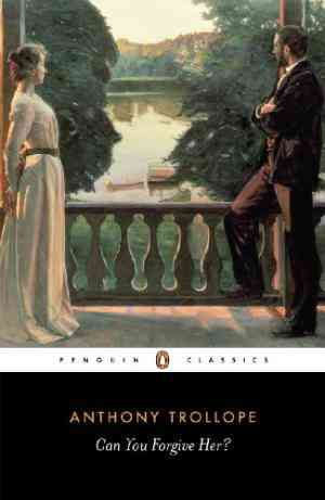 Buy Can You Forgive Her? by Anthony Trollope online in india - Bookchor | 9780140430868