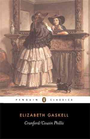 Buy Cranford Cousin Phillis by Elizabeth Gaskell online in india - Bookchor | 9780140431049
