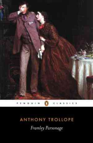 Buy Framley Parsonage by Anthony Trollope online in india - Bookchor | 9780140432138