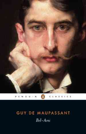 Buy Bel ami by Guy Maupassant online in india - Bookchor   9780140443158