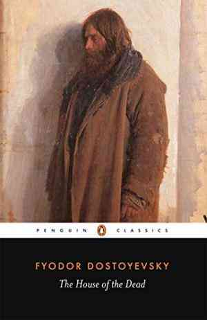 Buy The House of the Dead by Fyodor Dostoyevsky online in india - Bookchor | 9780140444568