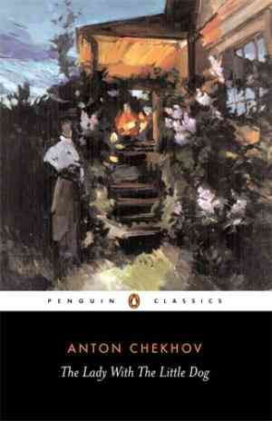 Buy The Lady with the Little Dog and Other Stories, 1896 1904 by Anton Chekhov online in india - Bookchor | 9780140447873