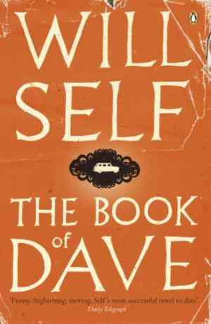 Buy Book of Dave by Will Self online in india - Bookchor   9780141014548
