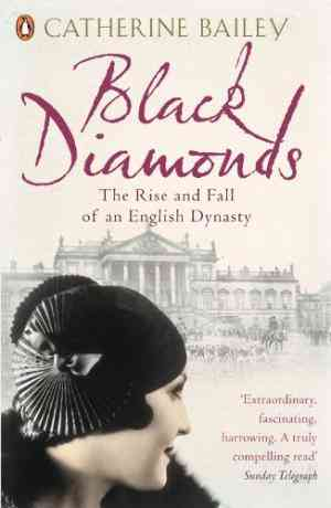 Buy Black Diamonds by Catherine Bailey online in india - Bookchor   9780141019239