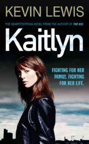 Buy Kaitlyn by Kevin Lewis online in india - Bookchor   9780141021300