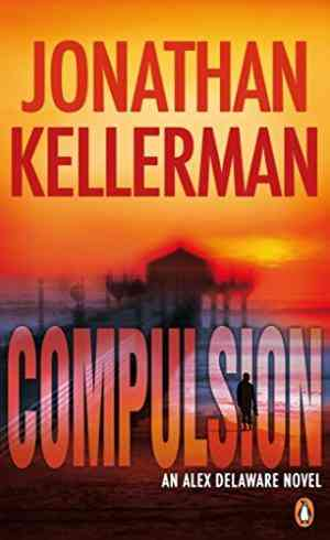 Buy Compulsion by Jonathan Kellerman online in india - Bookchor | 9780141021973