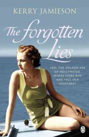 Buy Forgotten Lies by Kerry Jamieson online in india - Bookchor | 9780141026046