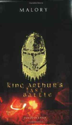 Buy King Arthurs Last Battle by Thomas Malory online in india - Bookchor | 9780141026435