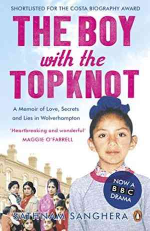 Buy Boy with the Topknot by Sathnam Sanghera online in india - Bookchor | 9780141028590
